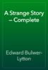 Edward Bulwer-Lytton - A Strange Story — Complete artwork