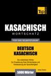 Deutsch-Kasachischer Wortschatz Fr Das Selbststudium 5000 Wrter