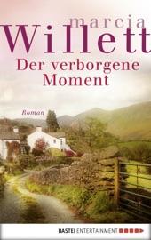 Der verborgene Moment - Marcia Willett by  Marcia Willett PDF Download