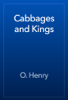 O. Henry - Cabbages and Kings artwork