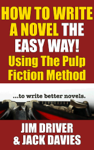 How to Write a Novel the Easy Way Using the Pulp Fiction Method