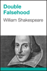 William Shakespeare - Double Falsehood artwork