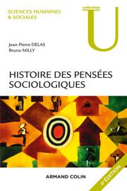 Histoire des pensées sociologiques - 4e éd.