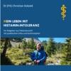 Mein Leben Mit Histamin-Intoleranz