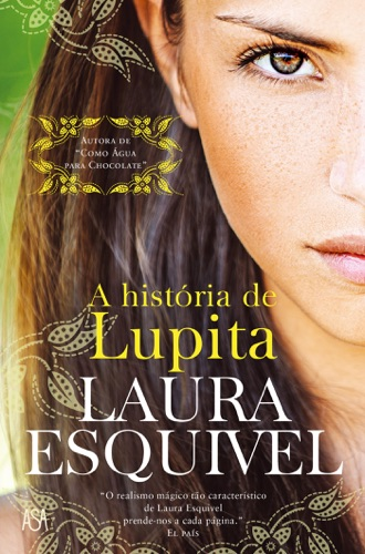 Laura Esquivel - A História de Lupita
