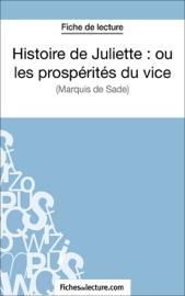 Histoire de Juliette : ou les prospérités du vice