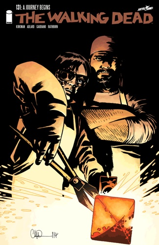 Robert Kirkman, Charlie Adlard, Stefano Gaudiano & Cliff Rathburn - The Walking Dead #131