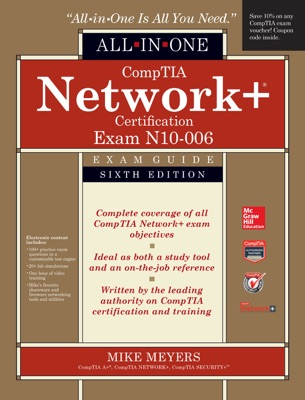 Network+ All-in-One Exam Guide, Sixth Edition (Exam N10-006)