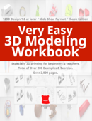 Very Easy 3D Modeling Workbook