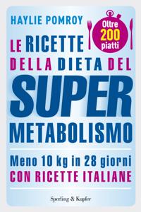 Le ricette della dieta del Supermetabolismo Libro Cover
