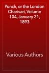 Punch Or The London Charivari Volume 104 January 21 1893