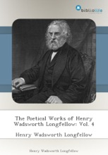 The Poetical Works of Henry Wadsworth Longfellow: Vol. 4