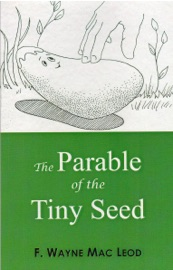 THE PARABLE OF THE TINY SEED