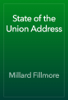 Millard Fillmore - State of the Union Address artwork