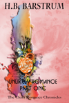 Unlikely Romance Part 1: The Clean Romance Chronicles
