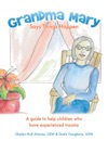 Grandma Mary Says Things Happen