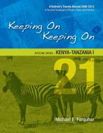 Keeping On Keeping On: 21---African Safari---Kenya-Tanzania I PDF Download