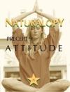 Naturalopy Precept 9 Attitude