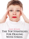 The Top Strategies For Dealing With Stress