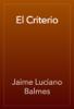 Jaime Luciano Balmes - El Criterio ilustración