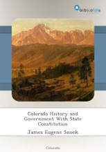 Colorado History And Government With State Constitution