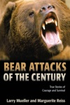 Bear Attacks Of The Century