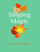 Singing Magic