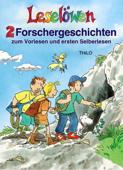 Leselöwen - 2 Forschergeschichten zum Vorlesen und ersten Selberlesen
