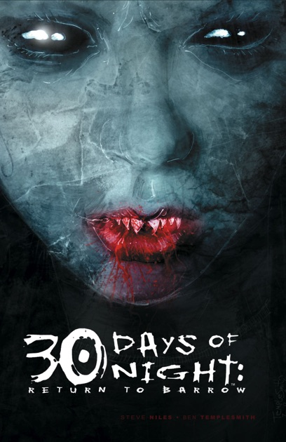 30 Days Of Night By Steve Niles Ben Templesmith On Apple Books