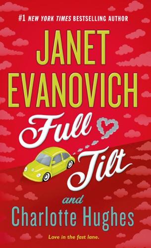 Janet Evanovich & Charlotte Hughes - Full Tilt
