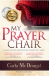 My Prayer Chair