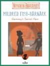 Mildred Fish-Harnack Level 2