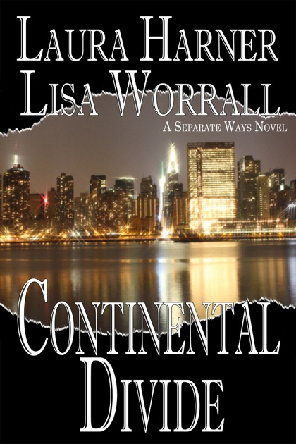 Continental Divide By Laura Harner Lisa Worrall On Apple Books