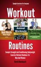 Routine di allenamento: forza di esempio e allenamento di routine per esercizi di allenamento per uomini e donne