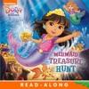 Mermaid Treasure Hunt (Dora And Friends) (Enhanced Edition)