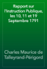 Charles Maurice de Talleyrand-Périgord - Rapport sur l'Instruction Publique, les 10, 11 et 19 Septembre 1791 artwork