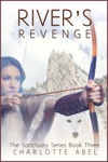 Rivers Revenge Sanctuary Series Book 3