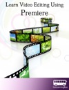 Learn Video Editing Using Premiere