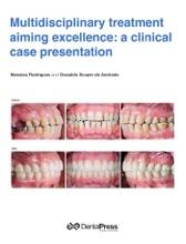 Multidisciplinary Treatment Aiming Excellence: A Clinical Case Presentation