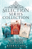 Kiera Cass - The Selection Series 3-Book Collection artwork