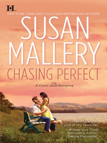 Susan Mallery - Chasing Perfect