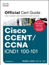 CCENTCCNA ICND1 100-101 Official Cert Guide
