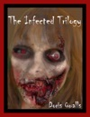 The Infected Trilogy