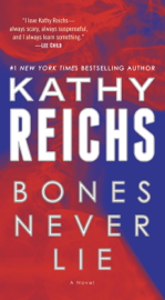Bones Never Lie (with bonus novella Swamp Bones)