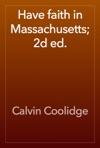Have Faith In Massachusetts 2d Ed