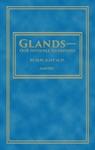 GlandsOur Invisible Guardians