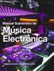 Arturo Mejía - Manual Subversivo de Música Electrónica ilustración