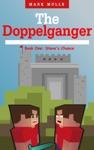 The Doppelganger Book One - Steves Chance