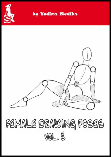 Female Drawing Poses vol 2 by Vadims Mediks on Apple Books