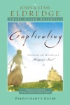 Captivating Heart To Heart Participants Guide